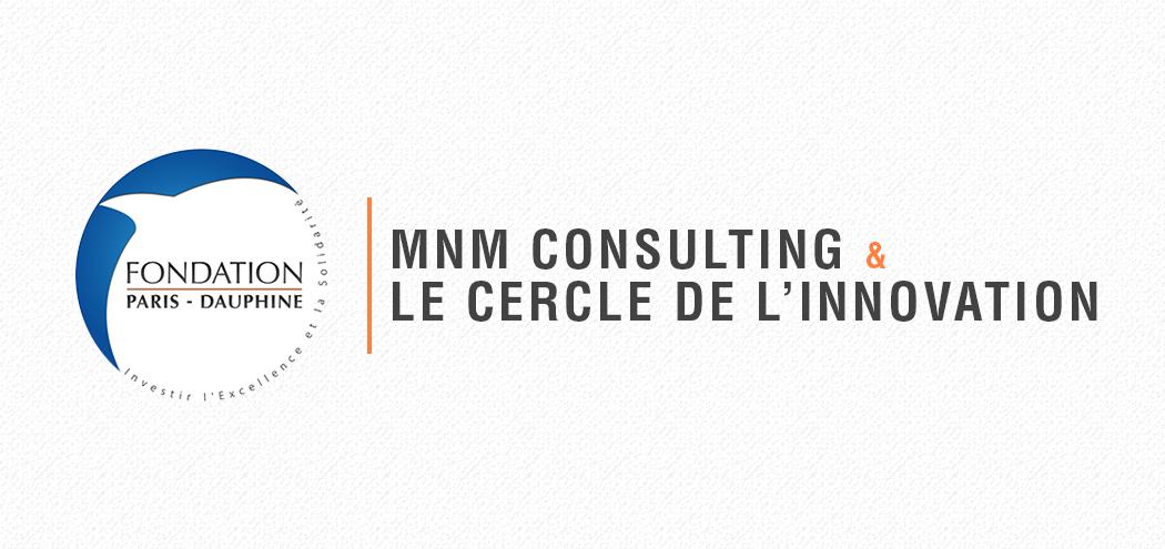 MNM & Cercle de l'Innovation