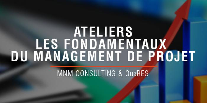 Ateliers : fondamentaux du management de projet QuaRES 2015